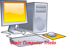 Computer tricks, computer basic lesson, general knowledge of computer.