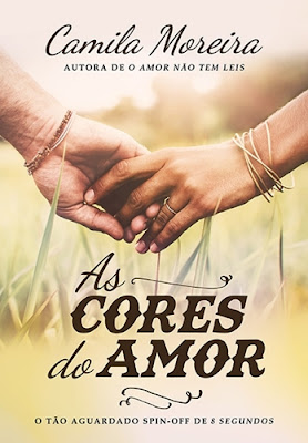 As cores do amor, de Camila Moreira