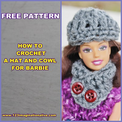 123imaginationalive How To Crochet A Barbie Doll Hat Cowl Free