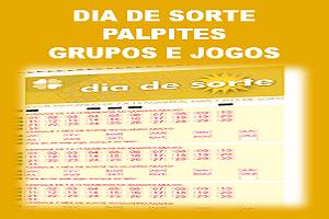 Palpites dia de sorte concurso 94 grupos e jogos desdobrados