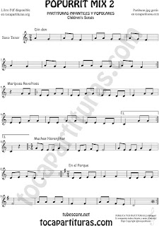 Mix 2 Partitura de Saxo Tenor Popurrí Mix 2 Din Don, Mariposa Revoltosa, Muchas Naranjitas Sheet Music for Tenor Saxophone Music Scores