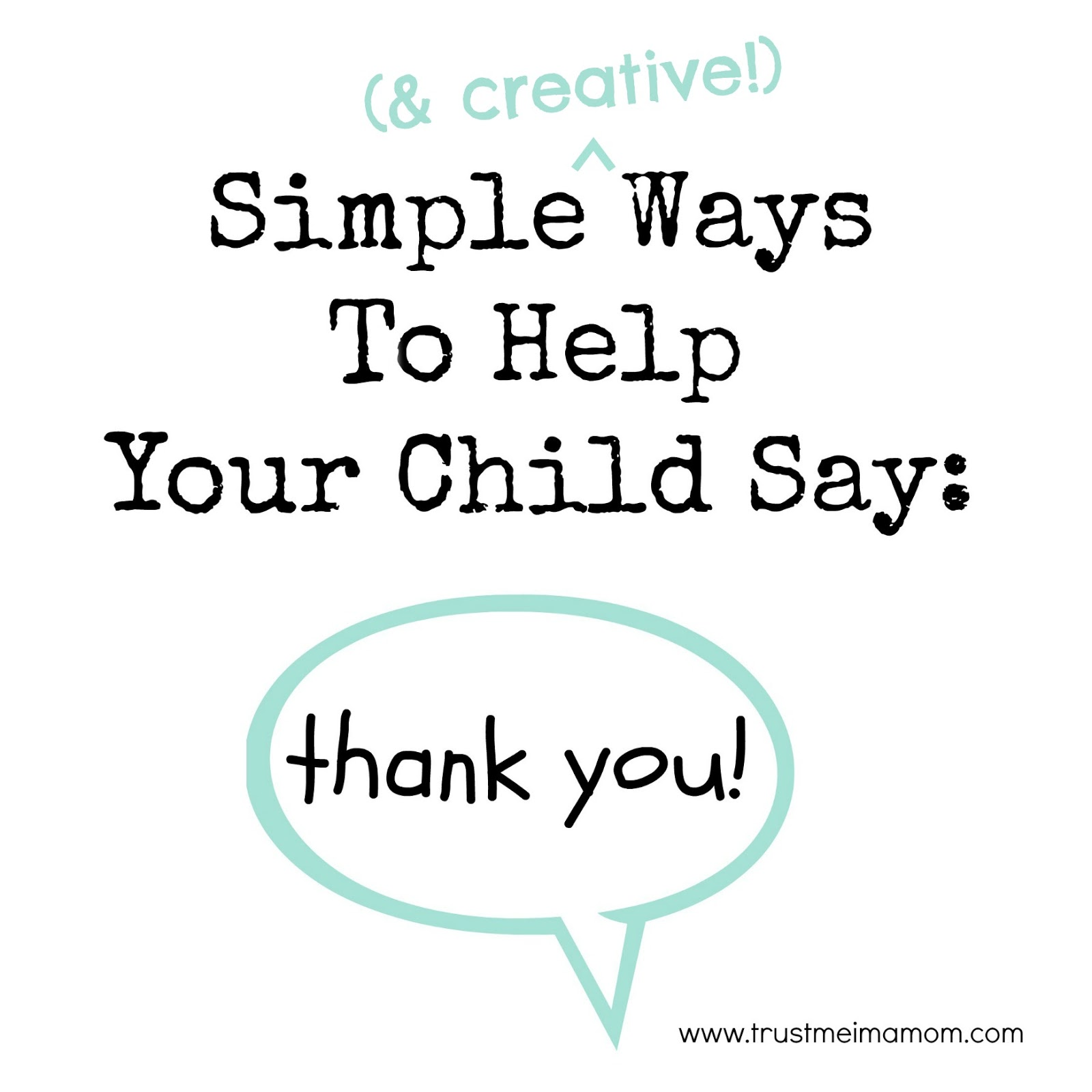 Trust Me, I'm a Mom: Simple (& Creative) Ways to Help Your