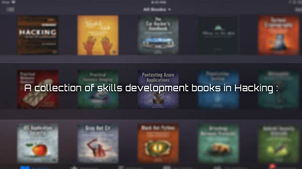 Collection of skills development books in Hacking :