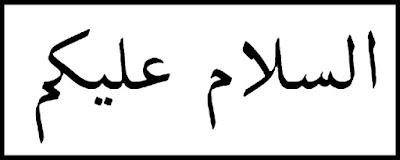 Arti Makna Assalamualaikum Warahmatullahi Wabarakatuh Tulisan dalam Bahasa Arab