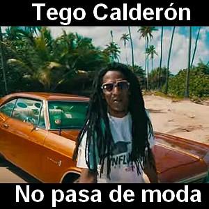 Tego Calderon No Pasa De Moda Acordes D Canciones