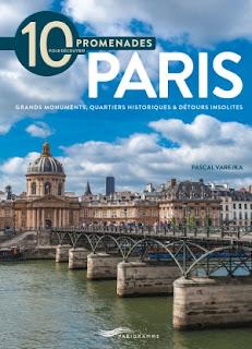 10 promenades pour découvrir Paris de pascal Varejka