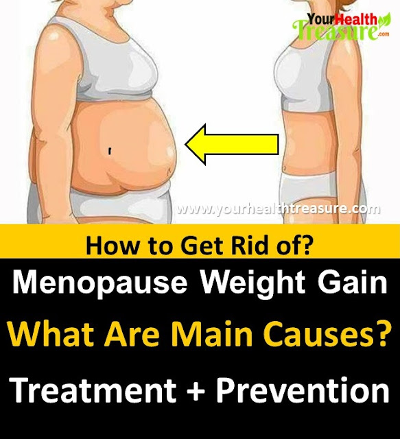 Menopausal Weight Gain, Menopausal Weight Gain Remedies, Menopausal Weight Gain Treatment, How To Prevent Menopausal Weight Gain, What Causes Menopause Weight Gain, What Is Menopause