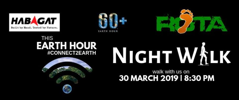 ROTA Philippines Invites Everyone to Join the 2019 Earth Hour Night Walk