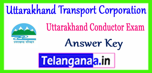 Uttarakhand Transport Corporation Conductor Answer Key 2017