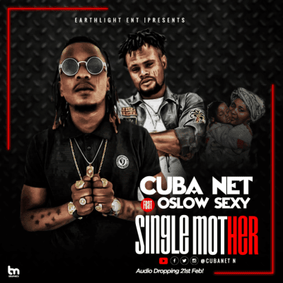 DOWNLOAD MP3: Cuba Net Ft. Oslow Sexy – Single Mother