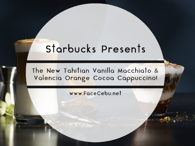 The New Tahitian Vanilla Macchiato and Valencia Orange Cocoa Cappuccino