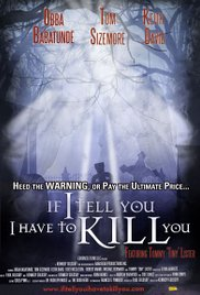Watch If I Tell You I Have to Kill You Online Free Putlocker