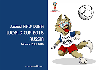 JADWAL FASE GROUP PIALA DUNIA FIFA WORLD CUP 2018 RUSSIA - www.mazjit99.com