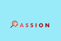 Bagaimana Cara Mencari Passion Anda ?