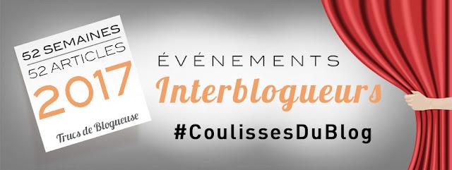 http://www.trucsdeblogueuse.com/evenement-coulisses-du-blog-2017/?utm_source=clic-edito&utm_medium=email&utm_campaign=NL77