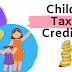 What Is The Maximum Child Tax Credit For 2019 | Changes & Claiming