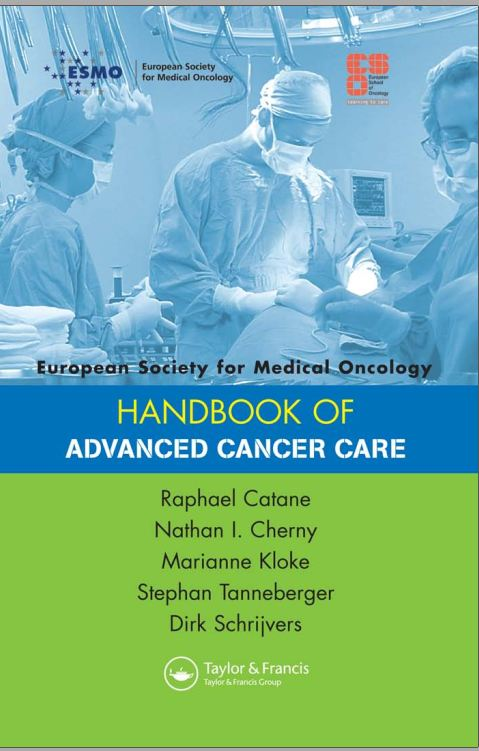 European Society for Medical Oncology Handbook of Advanced Cancer Care