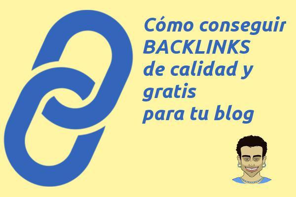 conseguir backlinks de calidad gratis