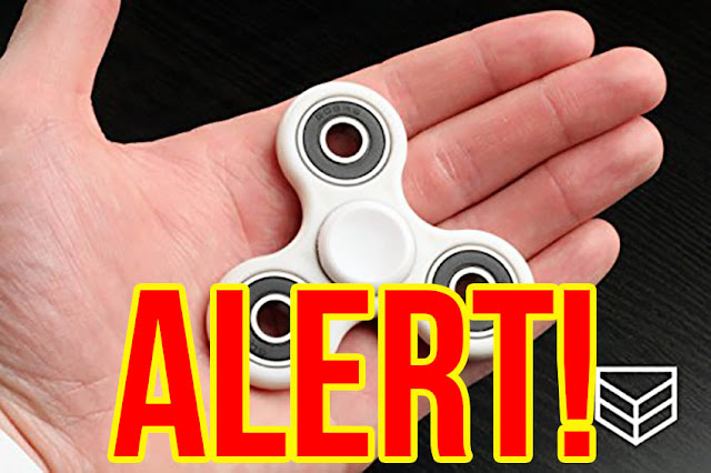 "Throw Away All ""fidget Spinners"" Now- Authorities Release New Report Confirming They Can Kill Your Child"