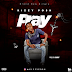 "Download MP3: Kizzy Posh - ""PRAY"" (Prod by Bammy)"