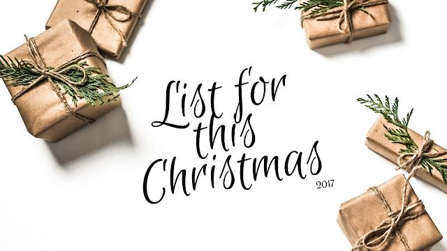 A list for Christmas 2017