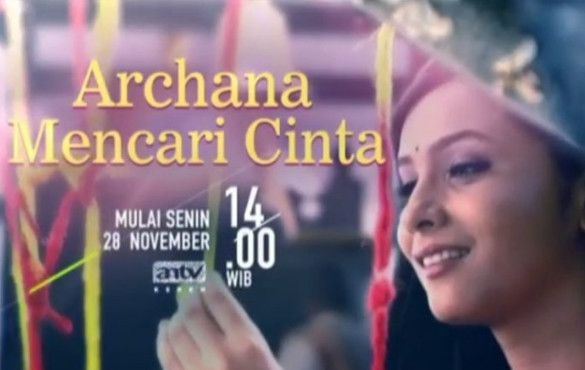 Download Ost Lagu Archana Mencari Cinta Antv Full Episode