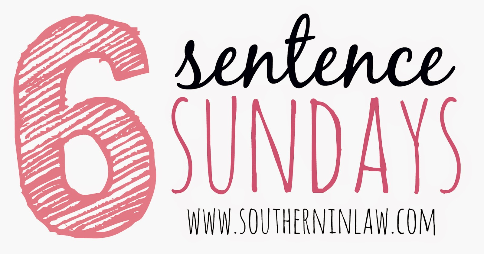 Six Sentence Sunday on Southern In-Law