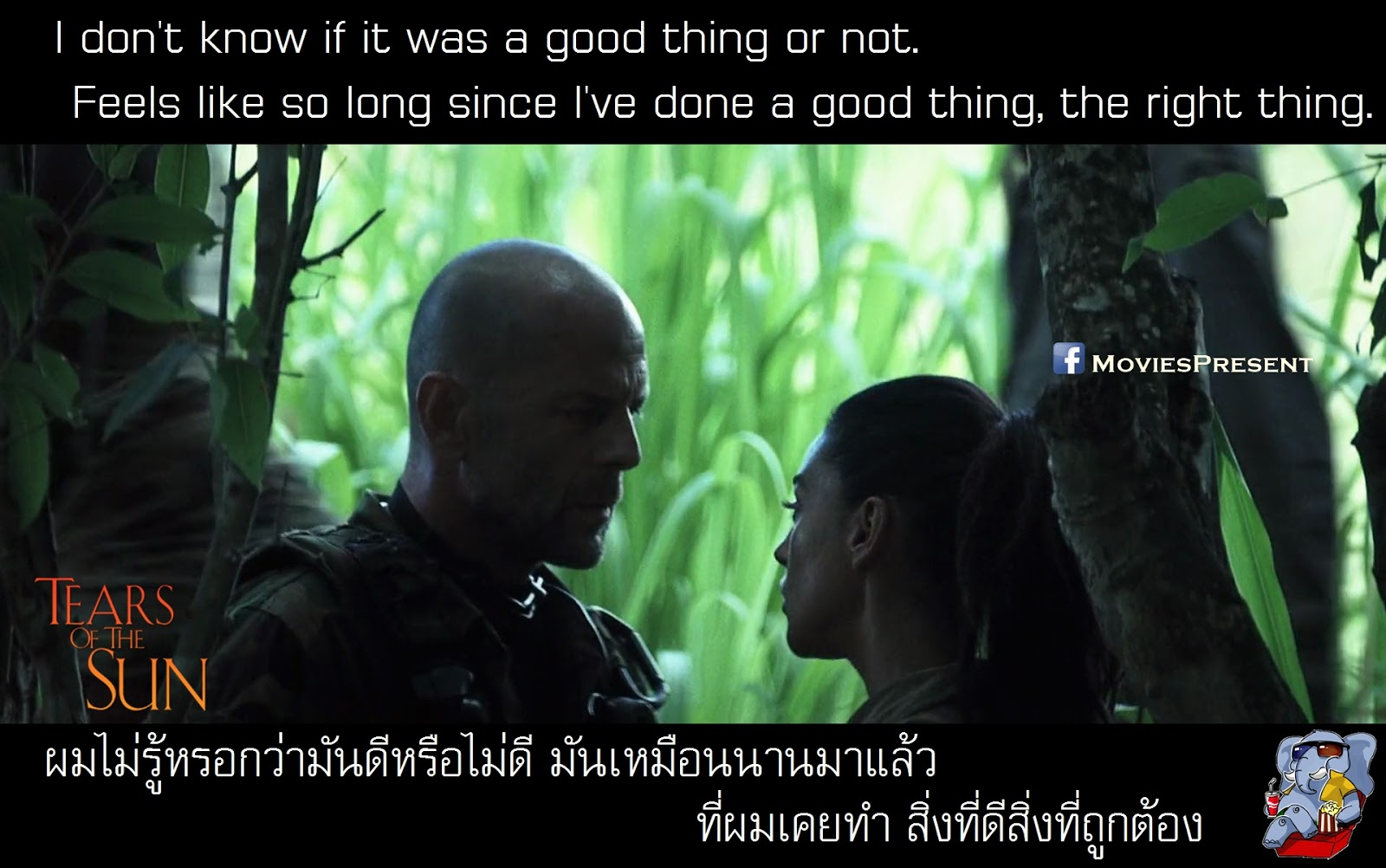 Moviesquotes By Moviespresent Tears Of The Sun ฝายทธการสรยะทมฬ