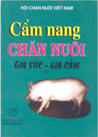 Cẩm nang chăn nuôi gia súc - gia cầm - tập 1