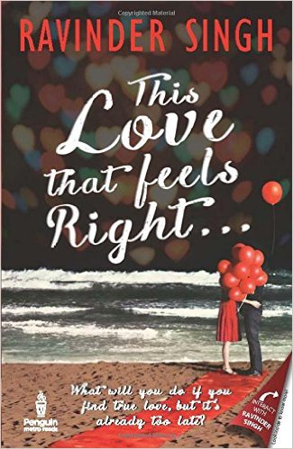 This Love that Feels Right by Ravinder Singh Pdf Free Download