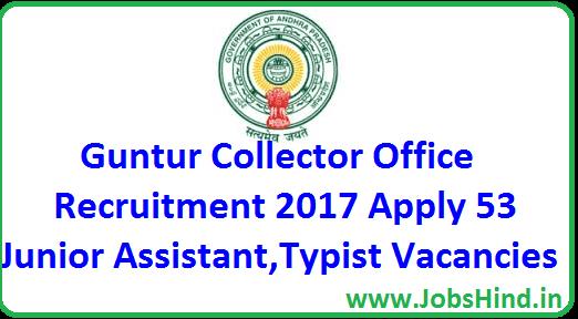 Guntur Collector Office Recruitment 2017