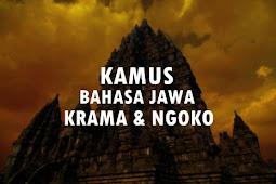 (500+) Bahasa Jawa Halus Krama dan Ngoko, Lengkap dari A-Z!