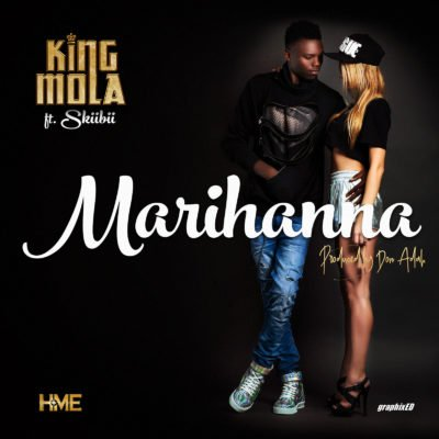 King Mola Ft. Skiibii - Marihanna (Prod. By Don Adah) - Teelamford