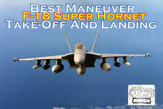 Best Maneuver TakeOff And Landing F-18 Super Hornet
