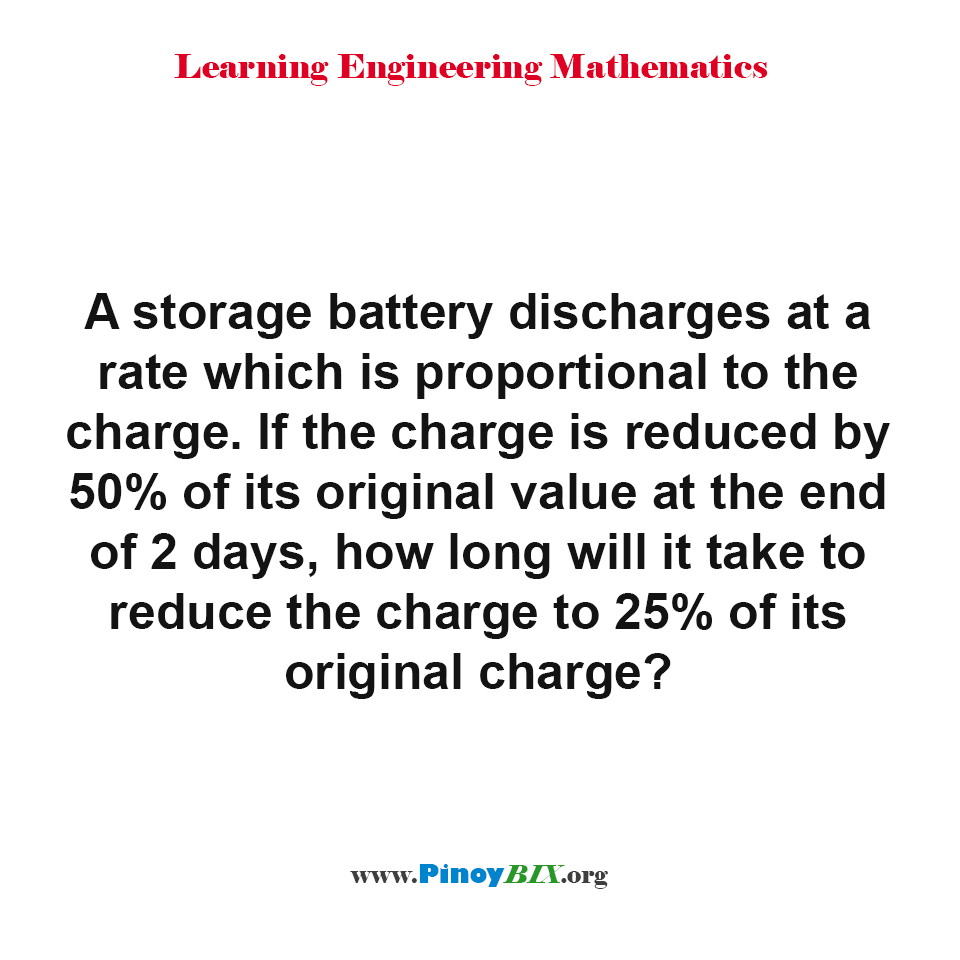 How long will it take to reduce the charge to 25% of its original charge?