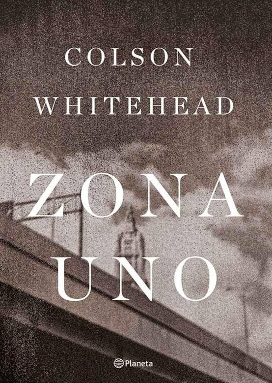 Zona Uno – Colson Whitehead