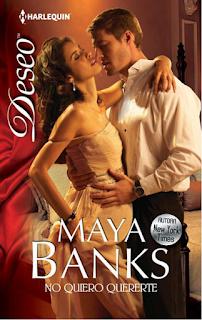 Maya Banks - No Quiero Quererte