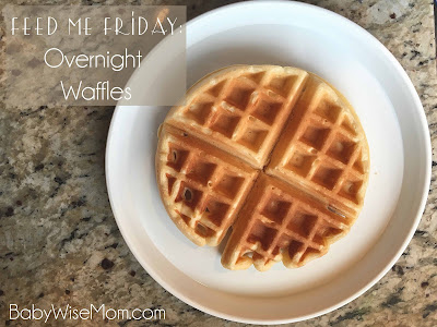 Feed Me Friday: Overnight Waffles