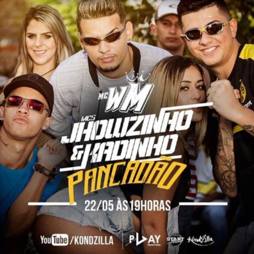 Baixar Pancadão - MC WM e MCs Jhowzinho e Kadinho  Mp3