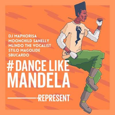 DJ Maphorisa – Dance Like Mandela (feat. Mlindo The Vocalist, Moonchild Sanelly, Stilo Magolide & Sbucardo Da DJ) 2018 | Download Mp3