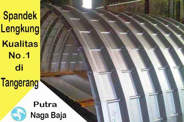 Harga Atap Spandek Lengkung Tangerang Per Meter dan Per Lembar Murah