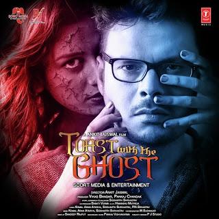 Humari Tumhari Kahani - Toast With The Ghost (2017)