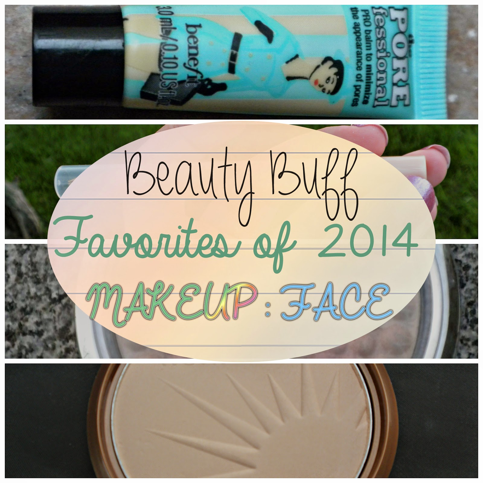 Beauty Buff Favorites of 2014: Makeup (Face)