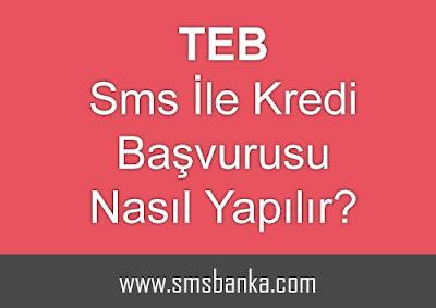 TEB sms ile kredi