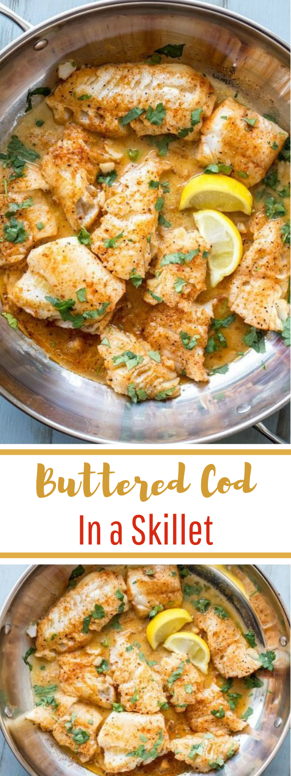 Buttered Cod in Skillet #fish #dinner