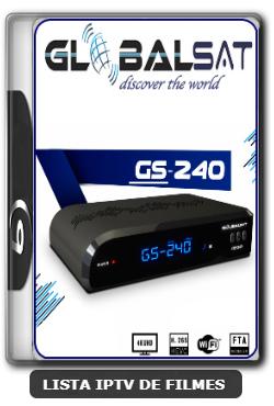 Globalsat GS240 Nova Atualização IKS, SKS, VOD V2.56 - 14-03-2020