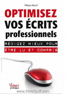 Optimisez vos écrits professionnels pdf Rédigez mieux pour être lu et compris