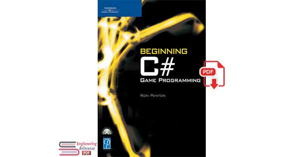 Beginning C# Game Programming by Ron Penton