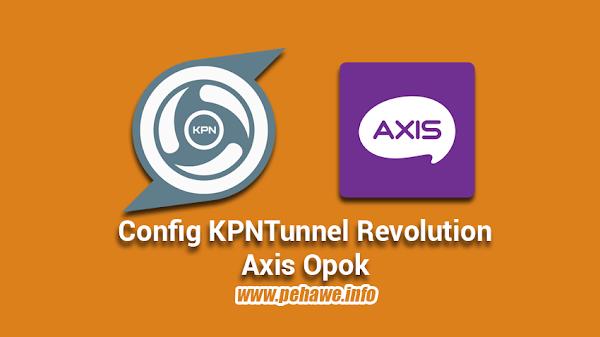 Config KPNTunnel Revolution Axis Hitz Unlock 2018
