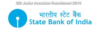 SBI Junior Associate Recruitment 2019